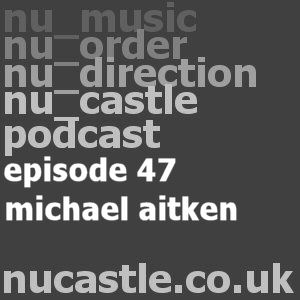 episode 47 - michael aitken