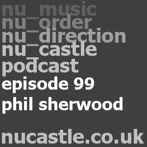 episode 99 - phil sherwood