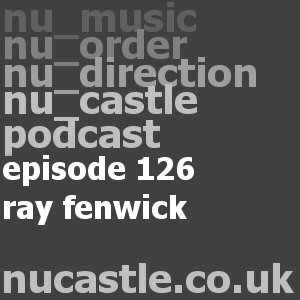episode 126 - ray fenwick