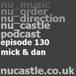 episode 130 - mick & dan