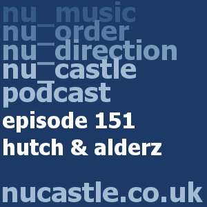 episode 151 - hutch & alderz